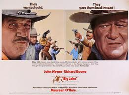Big Jake john wayne -richard boone