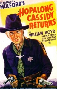 Hopalong Cassidy returns (William Boyd)