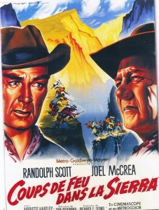 Coups de feu dans la Sierra-Randolph Scott-Joel McCrea