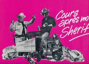 Cours après moi, shérif