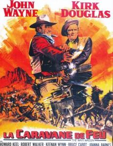 La caravane de feu-John Wayne-Kirk Douglas