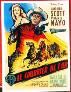le courrier de l'or - Randolph Scott-Virginia Mayo