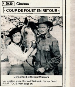 Coup de fouet en retour- Donna Reed- Richard Widmark